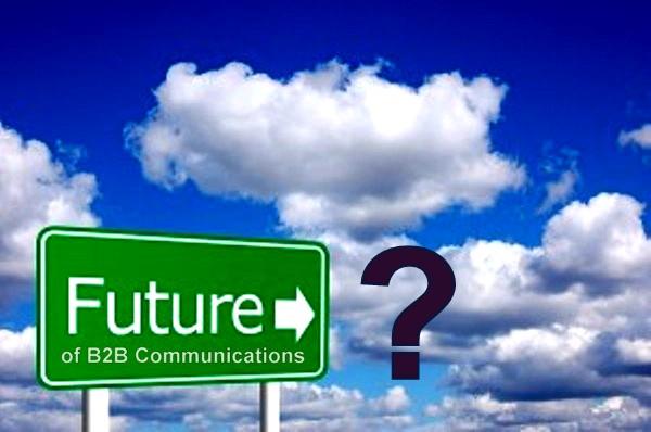 Future of B2B Communications